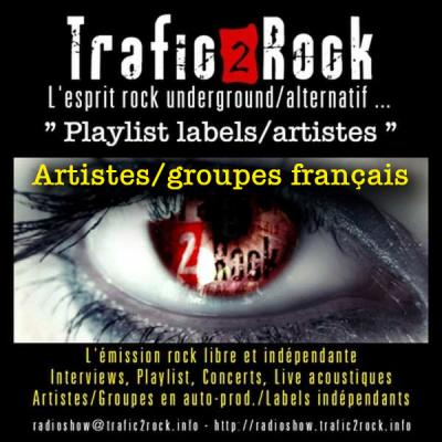 "Trafic 2 Rock ""Playlist artistes/labels"" #9"